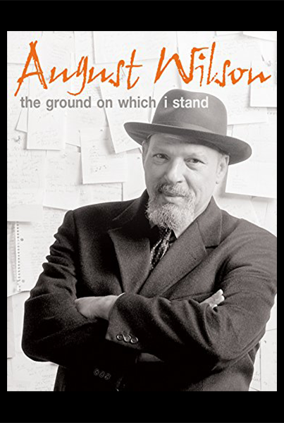 August Wilson's The Ground on Which I Stand